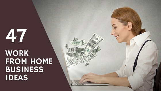 work from home business ideas for women