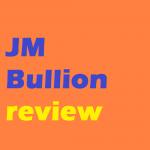 JM Bullion Review: Your Next Cash Cow?