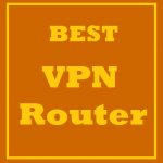 Best VPN Router