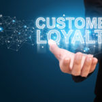 Customer Loyalty: How To Gain It For Your Business