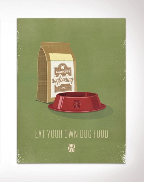eat own dog food poster