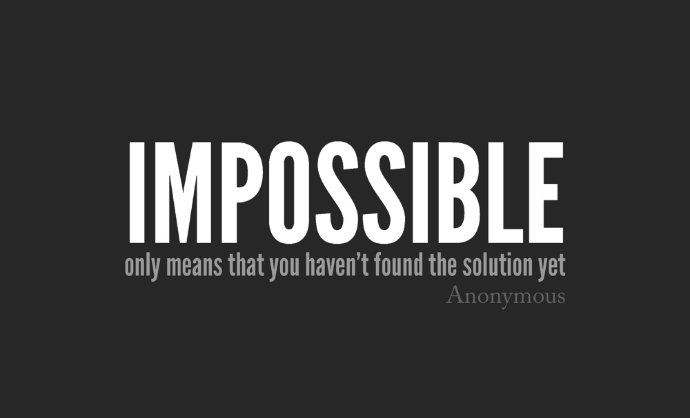impossible entrepreneur quote